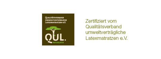 Naturlatex-QUL zertifiziert